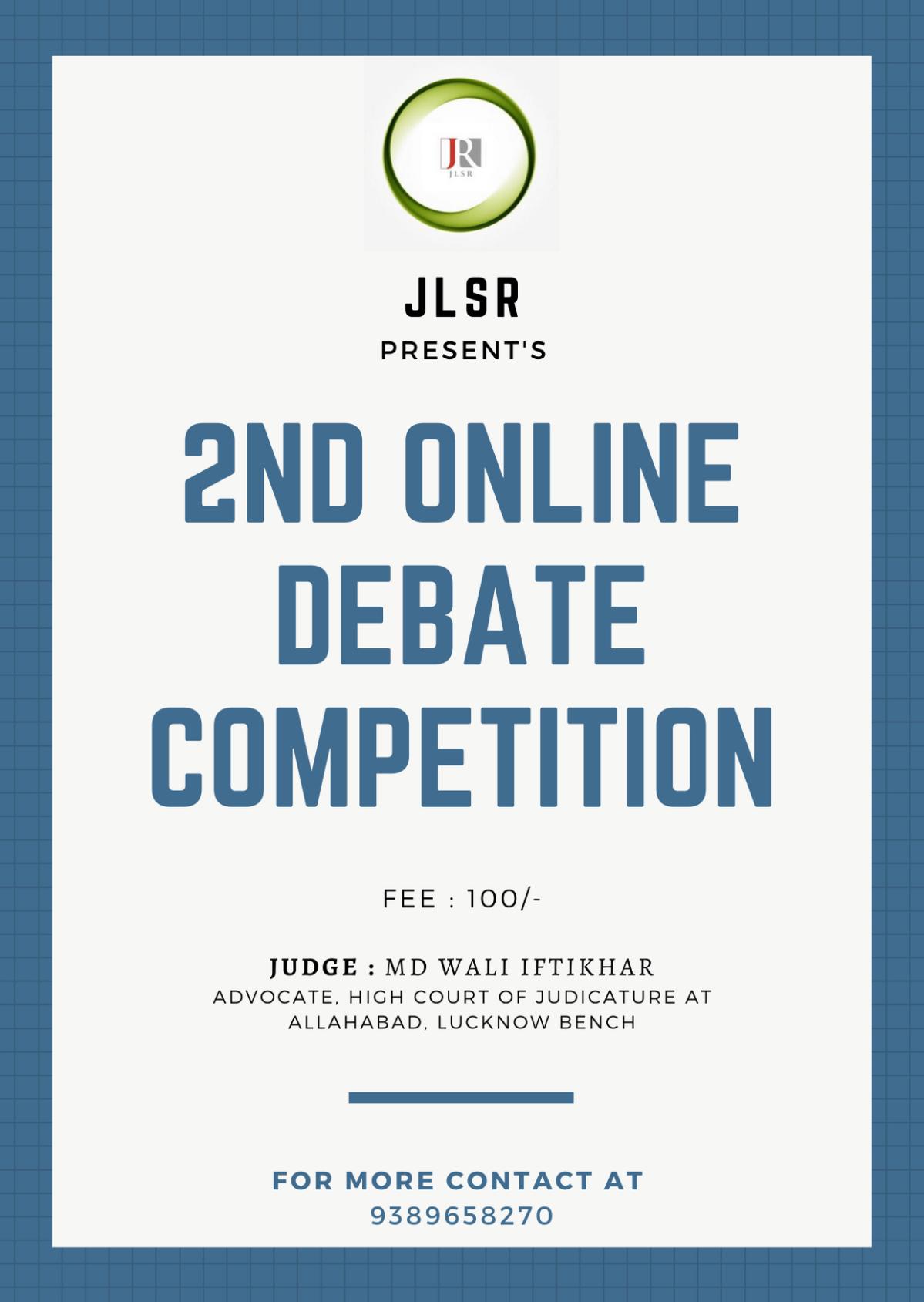 2ND ONLINE DEBATE COMPETITION BY JLSR : REGISTERNOW!!