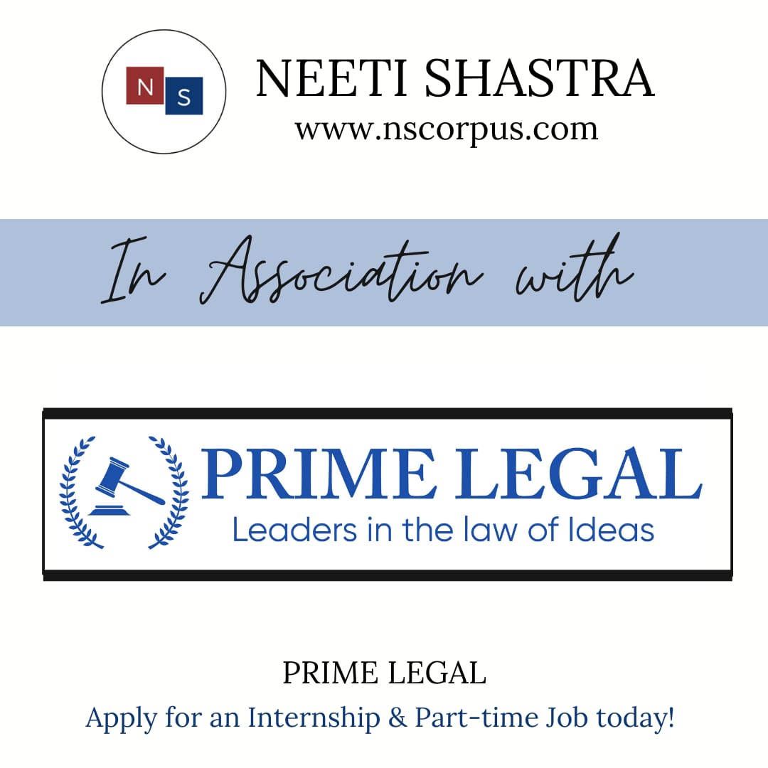 INTERNSHIP & PART-TIME JOB OPPORTUNITY WITH PRIME LEGAL BY NEETISHASTRA