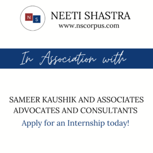 INTERNSHIP OPPORTUNITY WITH SAMEER KAUSHIK AND ASSOCIATES BY NEETI SHASTRA
