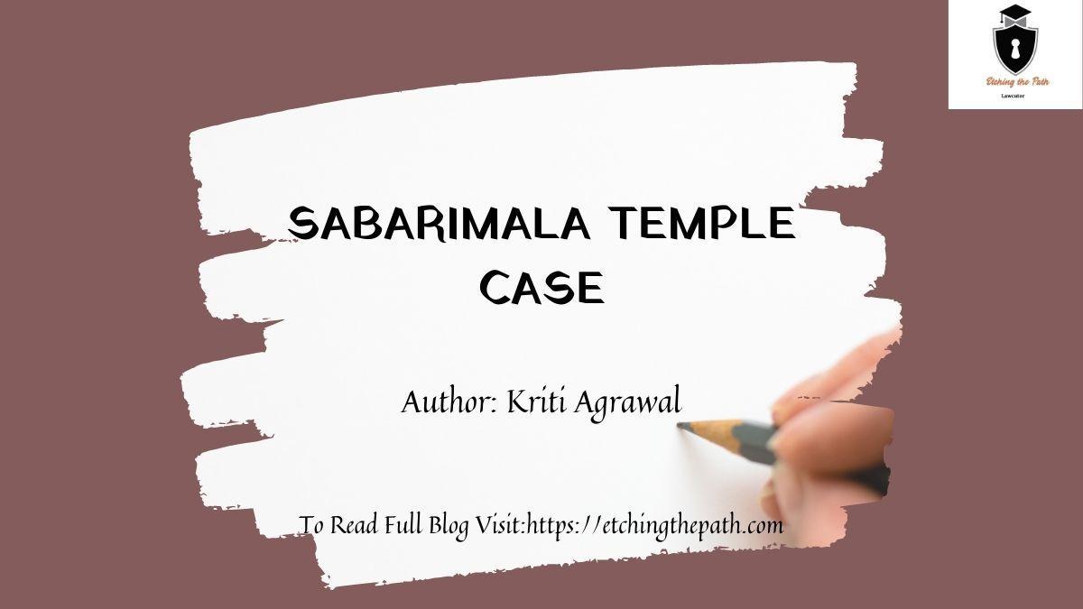 SABARIMALA TEMPLE CASE