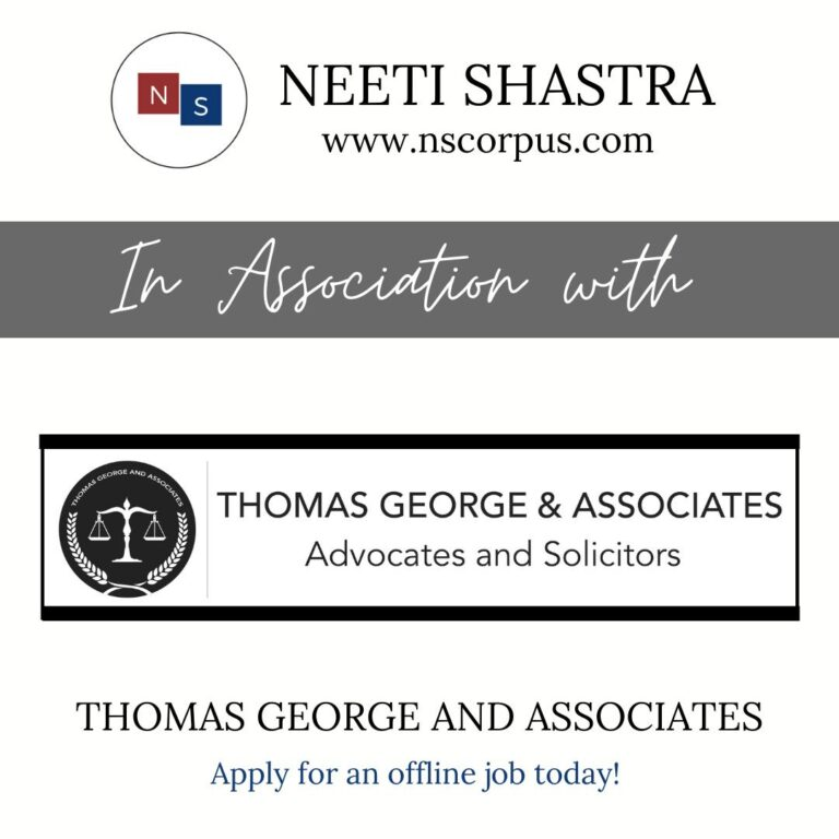 JOB OPPORTUNITY WITH THOMAS GEORGE & ASSOCIATES LAW BY NEETISHASTRA