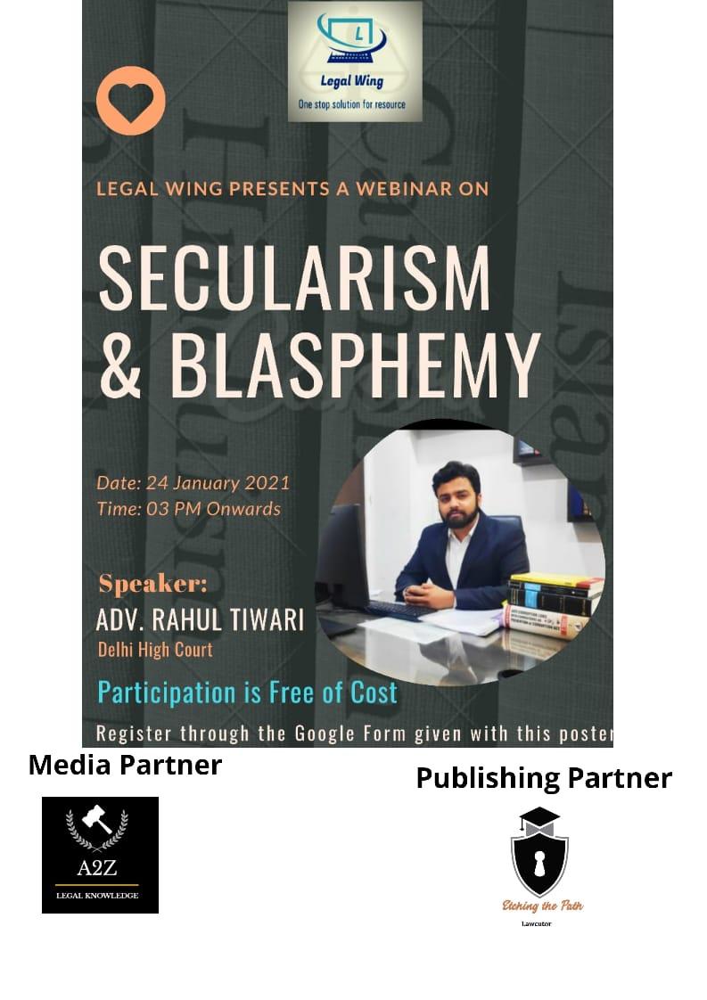 "Webinar on ""Secularism & Blasphemy"" By LegalWing"