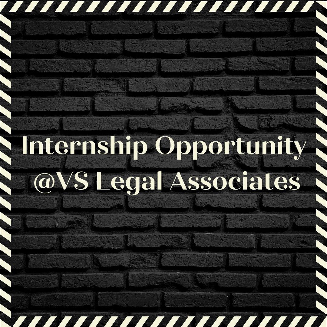 Online Internship Opportunity at VS Legal Associates [March 2021], Mumbai: ApplyNow!