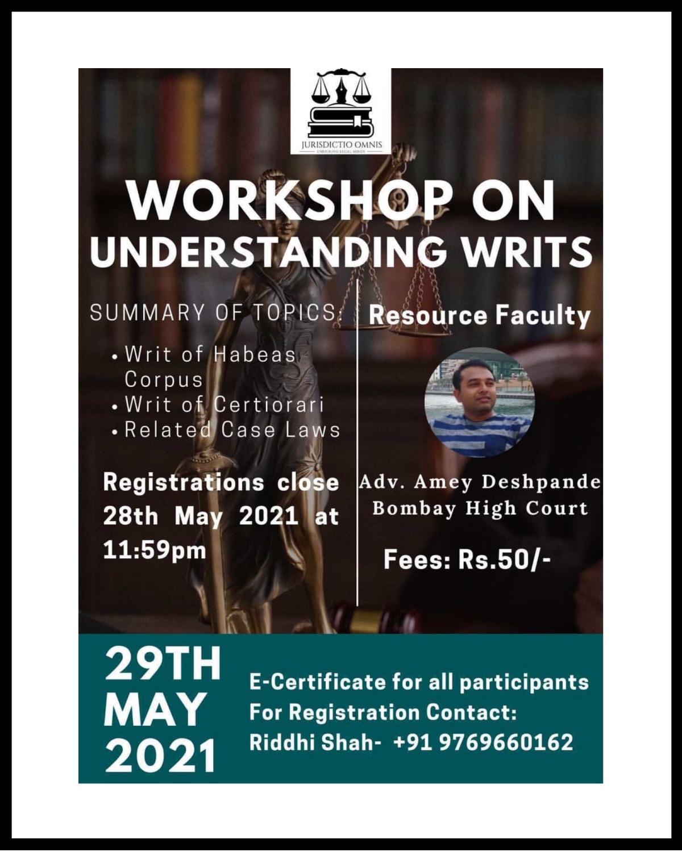 Workshop on Understanding Writs by JurisdictioOmnis