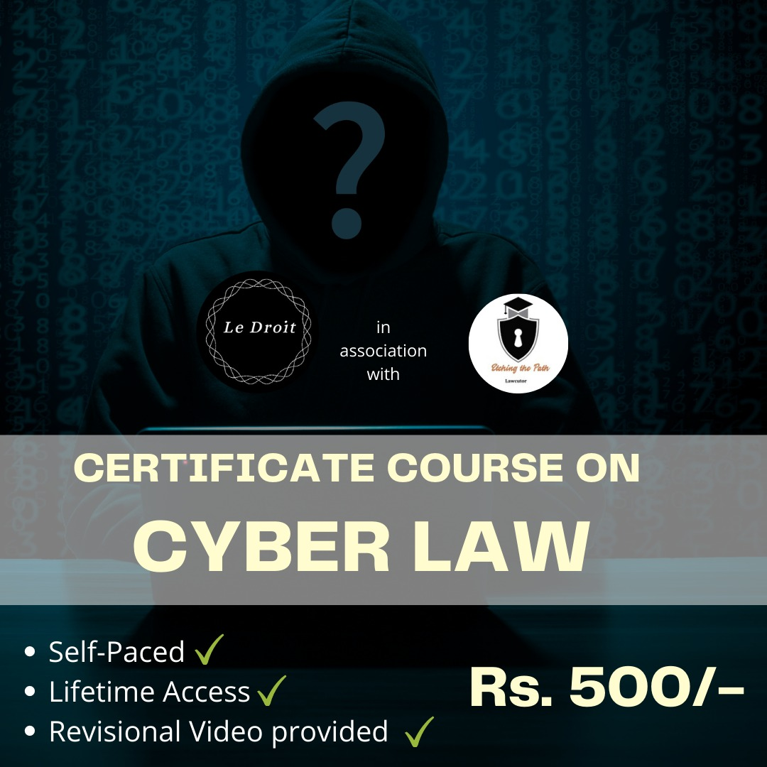 CERTIFICATE COURSE ON CYBER LAW BY LEDROITINDIA